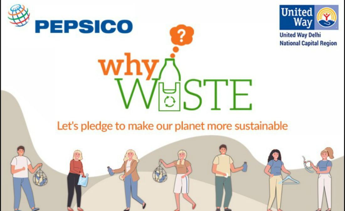 PepsiCo India Partners With United Way Delhi To Launch #WhyWaste